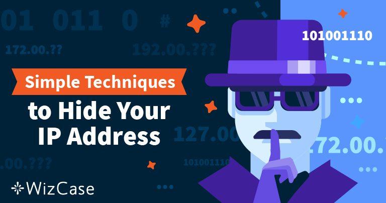 วิธีการซ่อนที่อยู่ IP ของคุณและปกปิดตัวตน