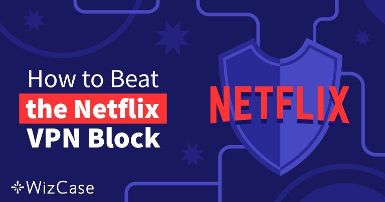 8 VPN ดีที่สุดสำหรับ Netflix ที่ยังใช้ได้ในปี 2021 (+ ทดลองฟรี)