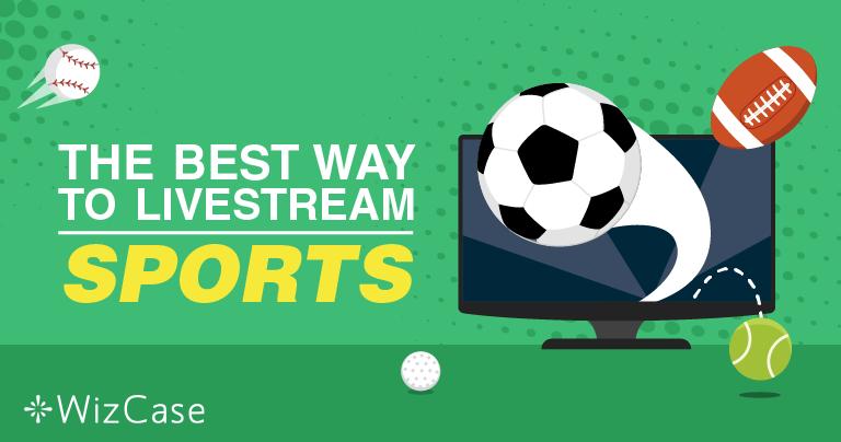 วิธีการดูกีฬาสด ๆ ออนไลน์ฟรี – อัปเดต 2019