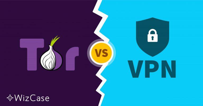 Tor vs VPN – อันไหนปลอดภัยที่สุด