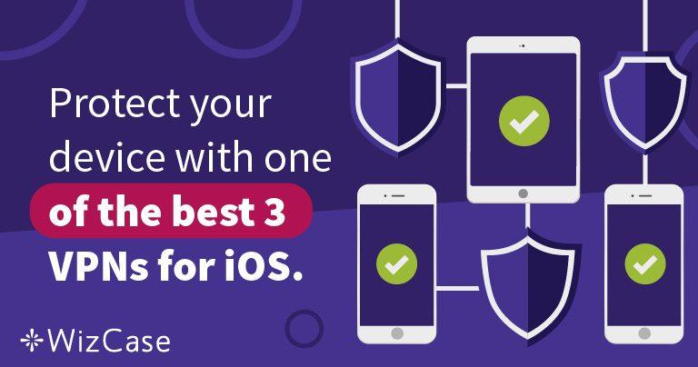 3 VPN ที่ดีที่สุดสำหรับ iOS. ปกป้อง iPhone ของคุณด้วย 3 VPN ที่ดีที่สุดสำหรับ iOS