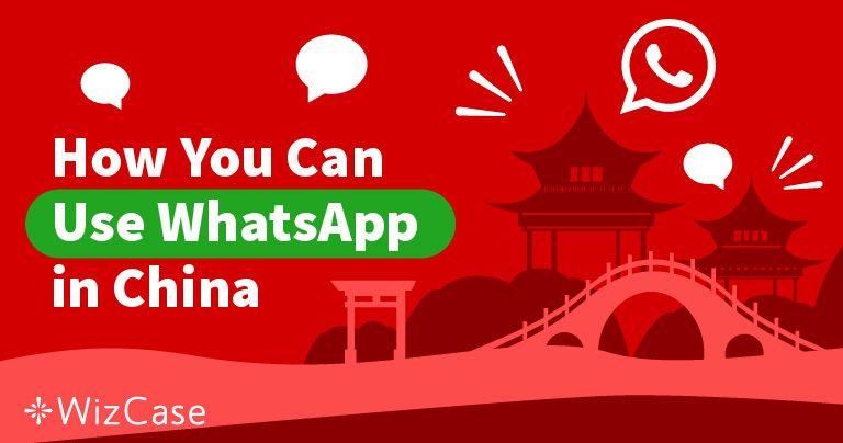 ปลดบล็อก WhatsApp ในจีนฟรี