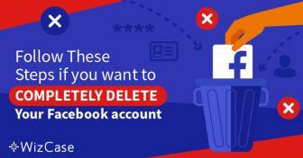 5 ขั้นตอนในการลบข้อมูลของคุณออกจากบัญชี Facebook ของคุณ 100% Wizcase