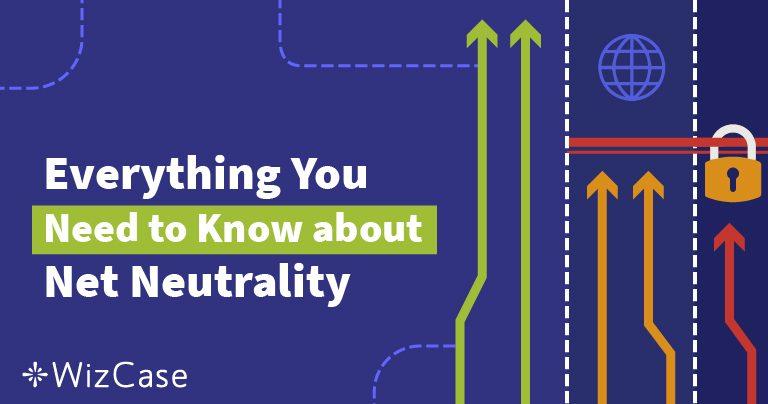 ความเสมอภาคทางเน็ต (Net neutrality) คืออะไร? คู่มือที่ดีที่สุด (อัพเดตปี 2020)