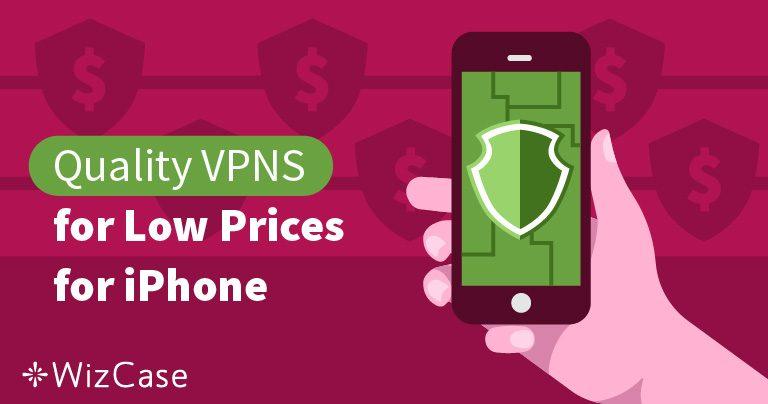 3 VPN ราคาถูกที่ดีที่สุดสำหรับ iPhone และคู่มือการติดตั้งโปรโตคอล OpenVPN Wizcase