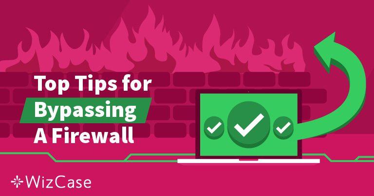 ไฟร์วอลล์คืออะไรและ VPN สามารถหลีกเลี่ยงได้อย่างไร Wizcase