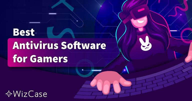 แอนตี้ไวรัสที่ดีที่สุดสำหรับเกมบน PC ในปี 2021 – 5 อันดับแรก