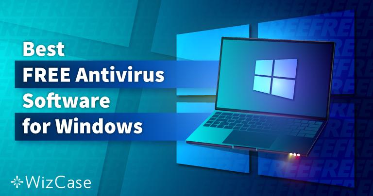 6 แอนตี้ไวรัสฟรีที่ดีที่สุดสำหรับ Windows (ทดสอบแล้วในปี 2021)